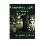 Cemetery Kids The Ghosts of Bird Island by Jacqueline DeGroot