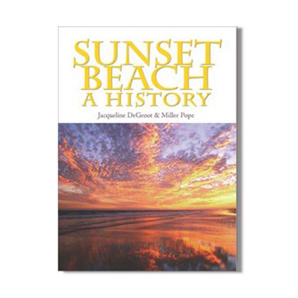 Sunset Beach A History