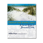 Tales of the Silver Coast Brunswick County