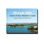 Ocean Isle Beach Gem of the Atlantic