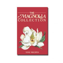 The Magnolia Collection Cookbook