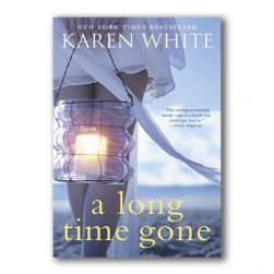 A Long Time Gone Karen White