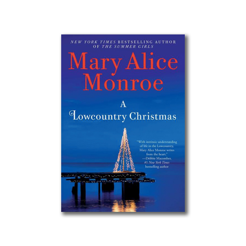 A Lowcountry Christmas Mary Alice Monroe
