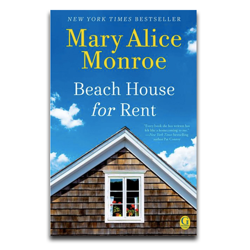 Beach House for Rent Mary Alice Monroe