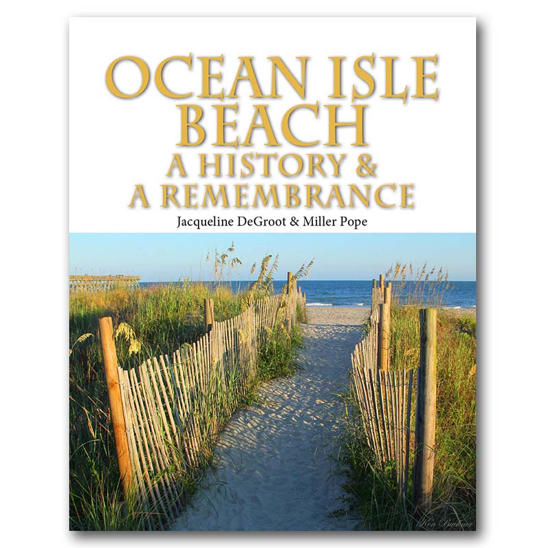 Ocean Isle Beach History Book Hardcover