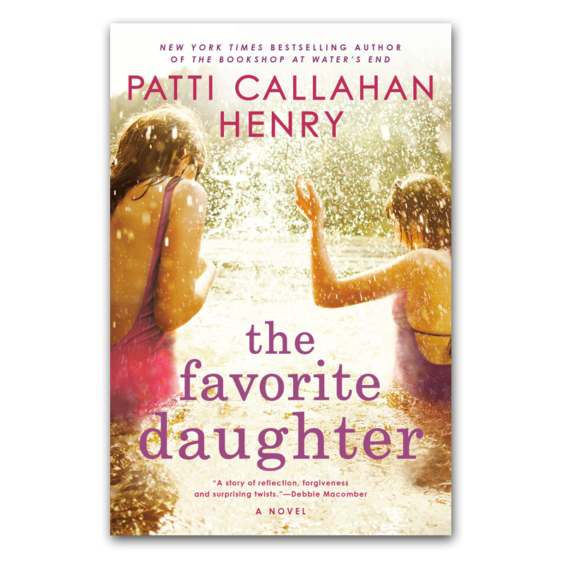 Patti Callahan Henry The Favorite Daughter